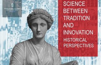 Nemzetközi konferencia a tudásról és tudományosságról, a tradíció és innováció értelmezéseiről.